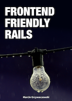 Frontend-friendly Rails